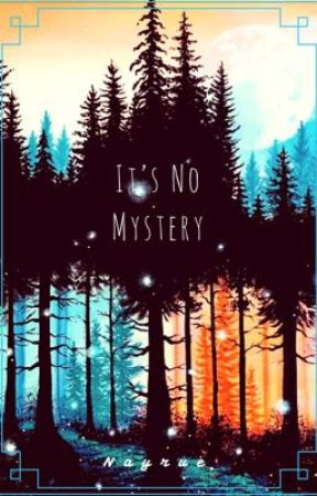 It's No Mystery by Nayrue9200