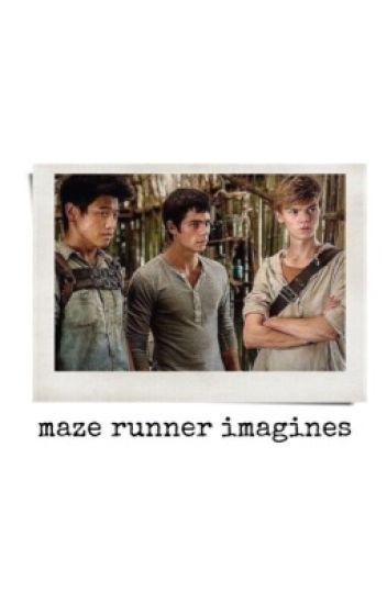 Maze Runner Imagines