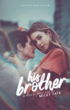His Brother by MickyTate