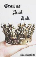Crowns and Ink by johannawinterfell