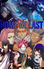 Home at last | fairy tail fan fiction| by homiyah