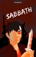 SABBATH by irrelevcnt