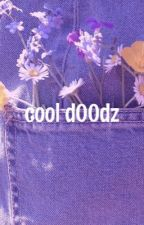 cool d00dz  by strangerkarla