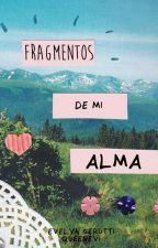Fragmentos de mi alma. by queenevi