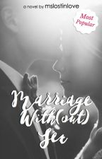Marriage with(out) Sex by mslostinlove