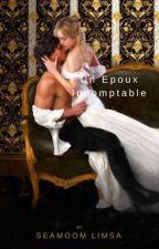 Tome 1 ( Saga des sœurs O'connor) : Un Époux Indomptable  by gregorielle