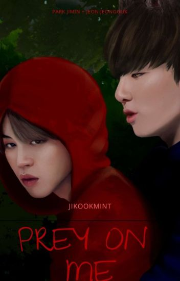 Prey On Me (pjm + jjk)