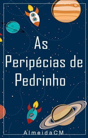 As Peripécias de Pedrinho by AlmeidaCM