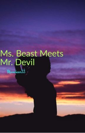 Ms. Beast Meets Mr. Devil |√ by moonchaser33