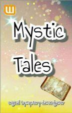 Mystic Tales by mystery-diamondgamer