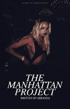 The Manhattan Project by dreaminghly