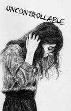 Uncontrollable  by n_mwangi