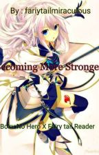 Becoming More Stronger  (Boku No Hero X Fairy tail reader)  by Smexykun