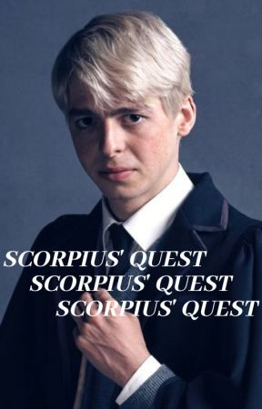 Scorpius' Quest // Draco x Reader by GuiltyAsFuck
