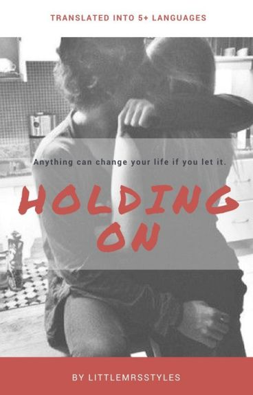 Holding On (A Harry Styles Love Story)