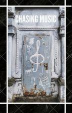 Chasing Music (Childhood Crashing Book 1) by Writing_Notoriety