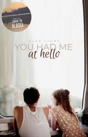 You Had Me at Hello ✔️ by alexlightstories
