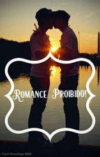 Romance Proibido!!  by Demitre96
