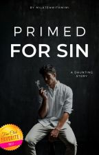 Primed For Sin   by sophsimm