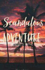 Scandalous Adventure (SPG) #wattys2018 by Tinetimi