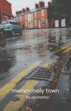 melancholy town / h.s by cattgreen