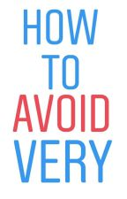 how to avoid very ,Too Much (English grammar rules book) Tips by wattpawormss