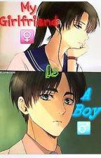 My girlfriend is a Boy~Ereri by MakotoAckermann