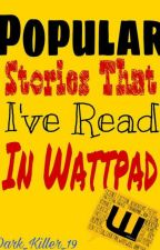 Popular Stories That I've Read in Wattpad by Charming_Shine