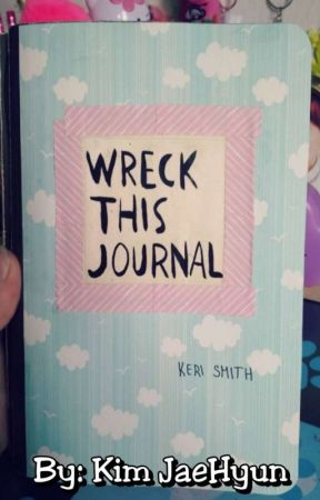 Wreck this Journal with Me by KimJaeHyun90