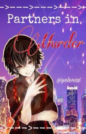Partners in Murder ✮Juuzou x Reader✮ by Yelenax