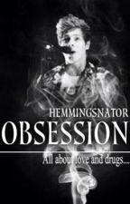 Obsession ♛ Luke Hemmings♛ (F.F) by hemmingsnator