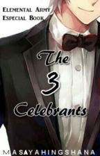 The 3 Celebrants by shananananaaa