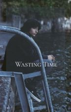 Wasting Time [FILLIE] by milliebrowniesss