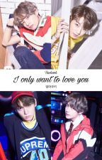 I only want to love you | Taekook by EommaCookie