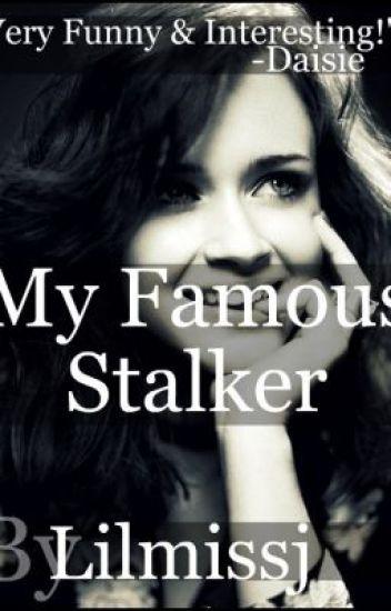 My Famous Stalker