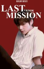 »last mission« vkook  by bxbybxy