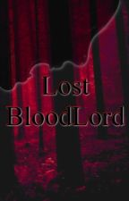 Lost BloodLord by Nyahmy