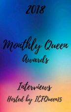 Monthly Queen Awards INTERVIEWS  by TheQueenAwards