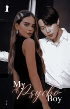 MY Psycho BOY [ 1 ] √ by AZulaikaOn
