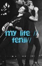 my life //Fenji// by B3nm05