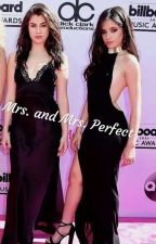 Mrs. and Mrs. Perfect | CAMREN by Justanotherpeople223