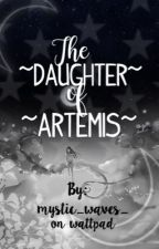 The Daughter of Artemis by hazelsmagic