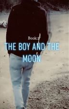 The Boy and The Moon by DaniElizabeth2