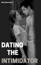 Dating The Bully ✔ by RaxRacky