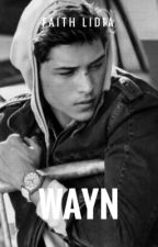 Wayn [ Prologue is out ! ]  by FaithLidia