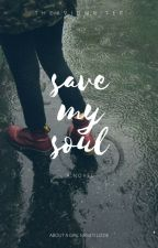 Save My Soul by TheAvidWriter