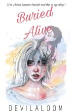 Buried Alive by devilaloom