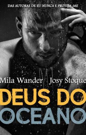 [DEGUSTAÇÃO] Deus do Oceano - Mila Wander & Josy Stoque by JosyStoque
