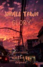 Small Town Glory by delphied