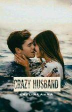 Crazy Husband  by QoriRahma